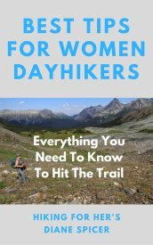 Book cover Best Tips For Women Dayhikers by Hiking For Her features a mountain scene and a female hikers with trekking poles and backpack