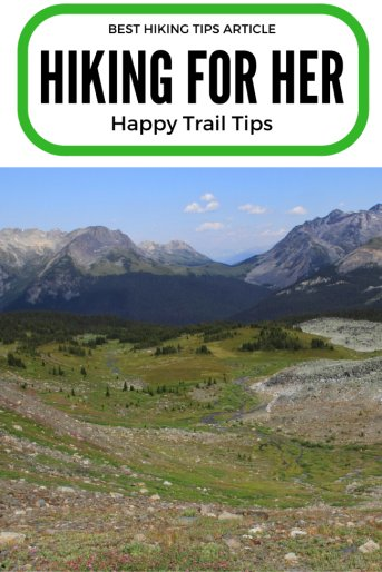 Don't hit the trail without hiking advice that you can trust: decades of trail experience to keep you safe and comfortable on a hike. #hike #backpacking #hikingtips #hikingforher