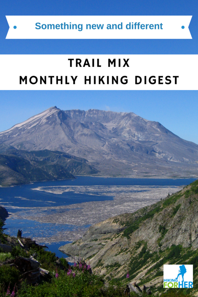 The best hiking resources for women hikers include monthly magazines, like Hiking For Her's Trail Mix Monthly Hiking Digest.