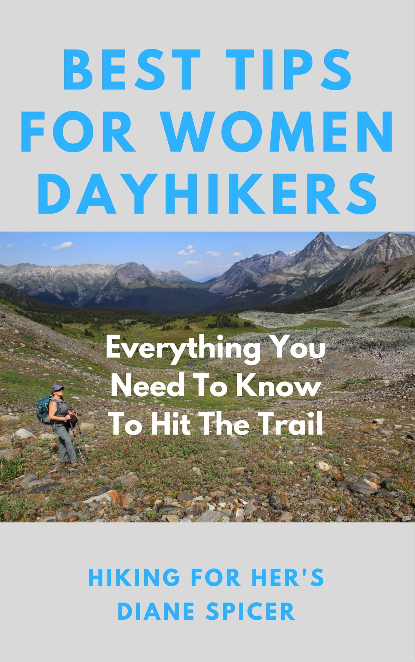 Hiking For Her's book of best tips for women day hikers is ready and waiting to get you on the trail in comfort and style! #hike #hiking #hikingwomen #dayhikes #hikingtips #hikingbook