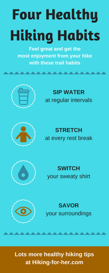 4 healthy hiking habits every hiker should remember on the trail, from Hiking For Her #hiking #hikingtips #safehiking #backpacking #hikinginfographic #healthyhiking