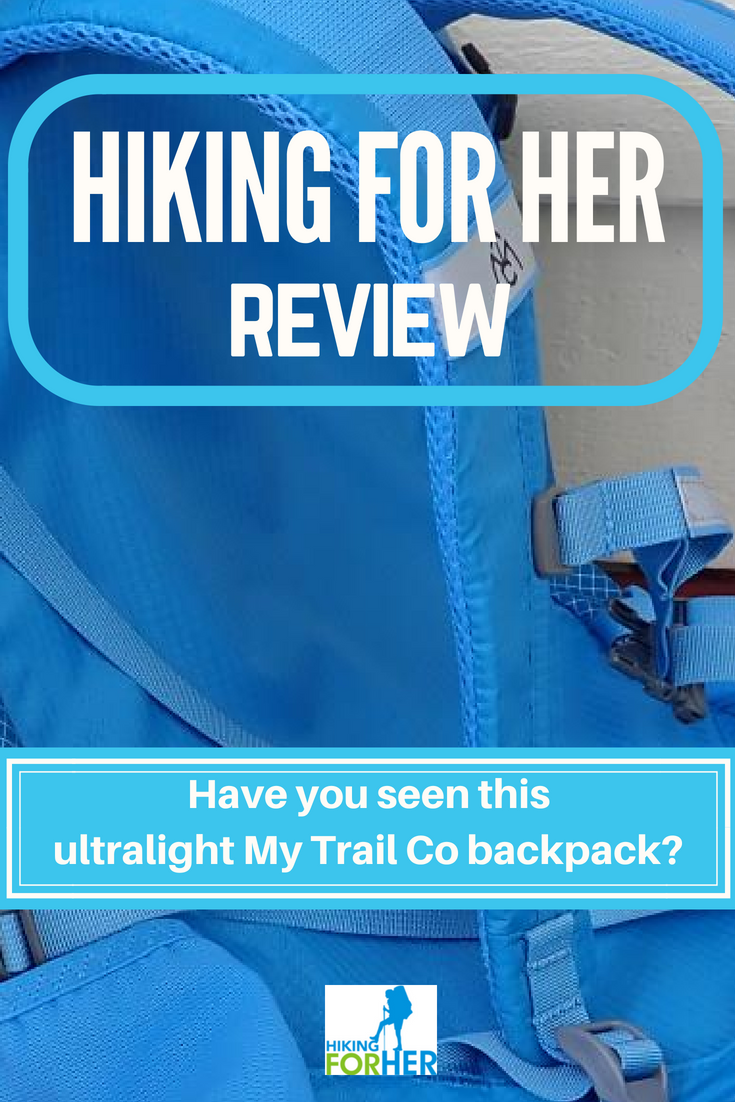 Hiking For Her reviews an ultralight 35L day pack from My Trail Co. #hiking #backpack #hikinggear #daypack