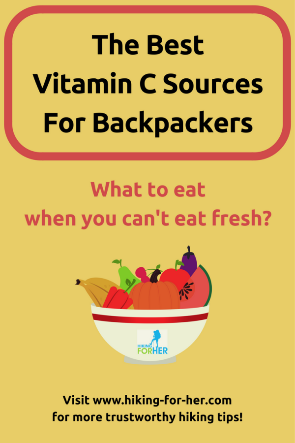 Hiking food is notoriously deficient in vitamin C. These tips for backpacking food from Hiking For Her will keep you going strong on the trail. #backpacking  #hikingfood  #trail