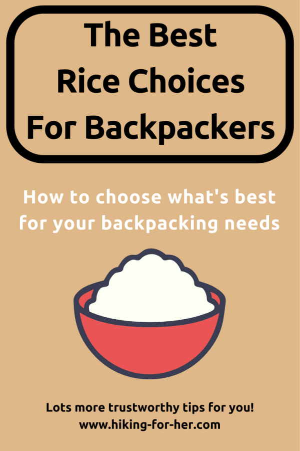 Rice is a staple in backpacking food. But do you know how to choose the best rice for your hiking needs? Find out how at Hiking For Her. #hiking  #backpacking  #backpacking food
