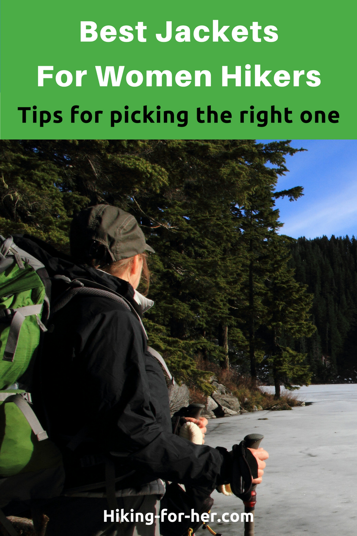 The best hiking jacket is one with great fit and performance on the trail, at a fair price. These tips for choosing the best hiking jacket from Hiking For Her will help you find the best one.