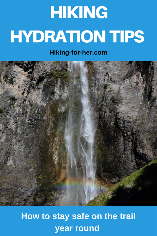 Hiking For Her brings you the best tips for staying hydration year round: how often to drink, how much to carry, the best water bottles, and what to add to your hiking water.