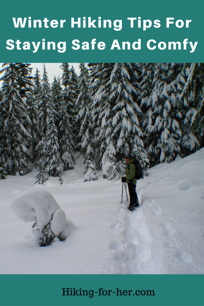 These winter hiking tips are what you need to stay safe and comfortable on snow covered trails.