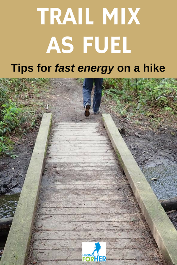 Use trail mix as fuel! Hiking For Her gives you solid suggestions for snacks to keep you going mile after mile. #hikingsnacks #hiking #trailfood