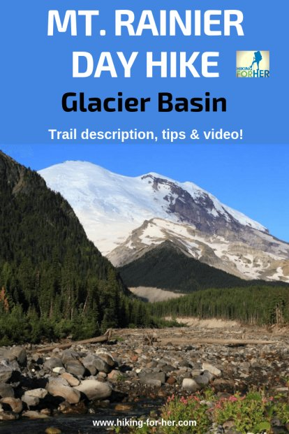 One of the best day hikes in Mount Rainier National Park is Glacier Basin. Find out why at Hiking For Her. #mtrainierhikes #mountrainier #bestdayhikes #hike #dayhikes