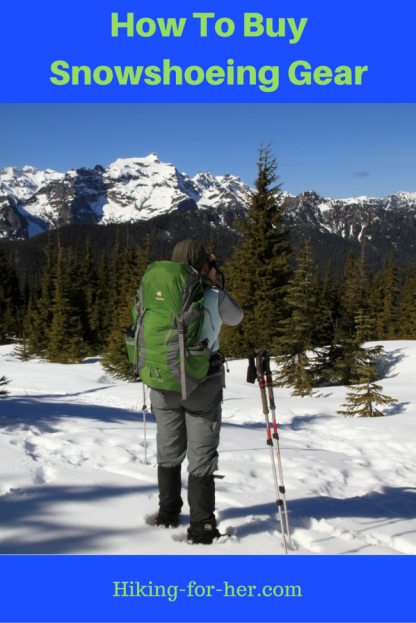 Find out how to buy exactly what you need for winter hiking with these tips for snowshoers. #snowshoes #snowshoegear #buysnowshoes