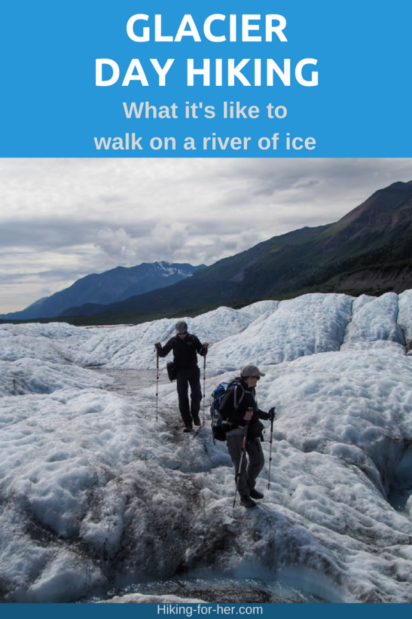 Day #hike on a glacier? Sure, with these tips from Hiking For Her!