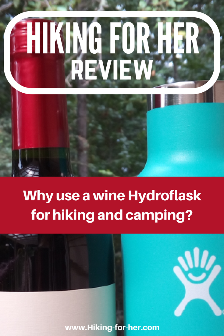 Taking bottles of wine on a hiking or camping trip? Read this Hydroflask wine bottle review from Hiking For Her first. #hydroflaskforwine #hikingbottles #wineonahike