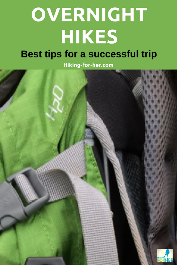 Planning an overnight hike but don't know where to start? Use these Hiking For Her tips and have a fantastic camping experience. #hiking #hikinggear #backpacking