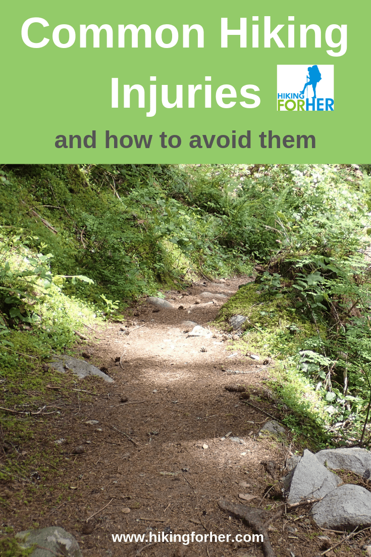 Avoid common hiker injuries with these tips from Hiking For Her. #hikingsafety #hikinginjuries #hiking #backpacking #safehiking #outdoorinjuries