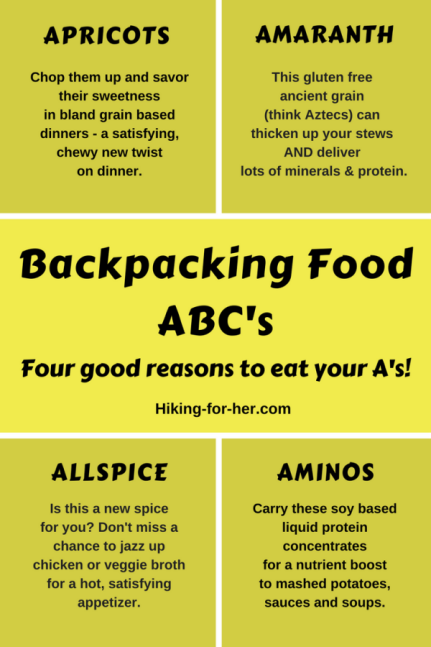 Backpacking food ABC's start with apricots, amaranth, allspice and aminos for great trail nutrition