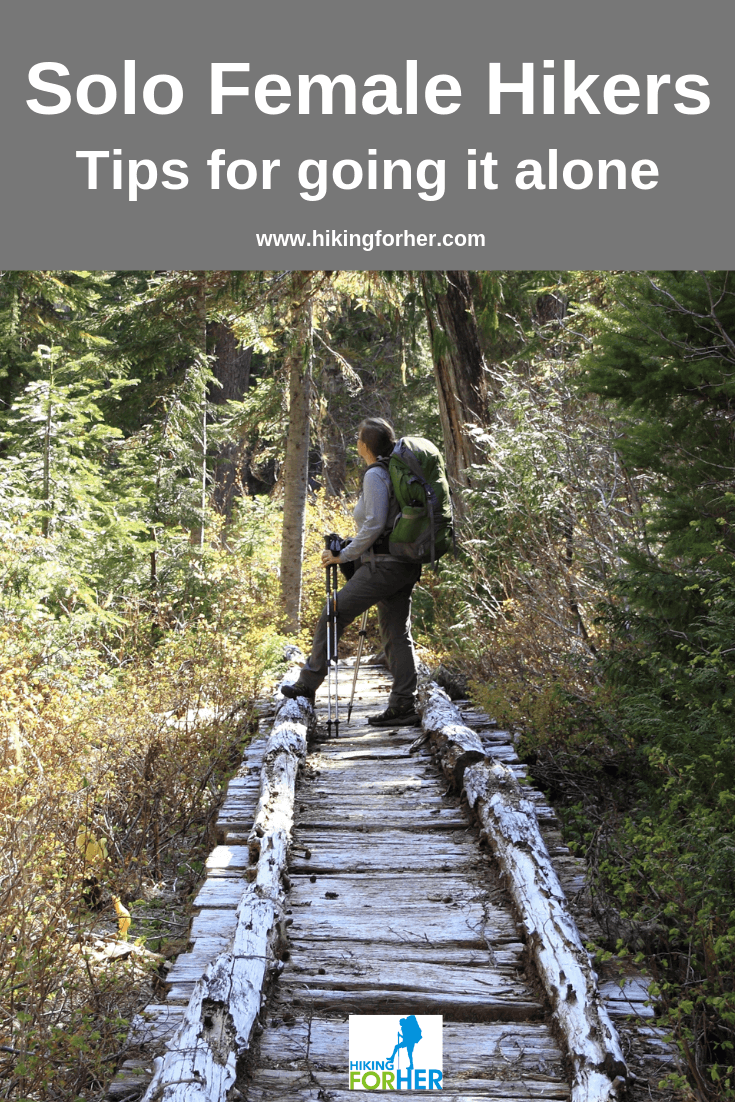 Solo hiking tips for female hikers, from Hiking For Her #solohiker #solofemalehiker #hikesolo #hiking #backpacking #solobackpacker #hikingsafety