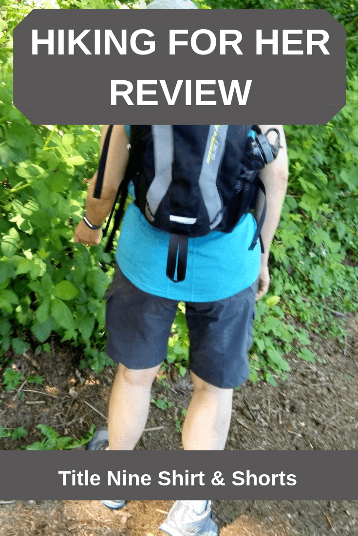 Hiking For Her reviews a shirt and shorts from TitleNine. Is this hiking clothing trail worthy? #hikingforherreview #TitleNineclothing #hikingclothing #hikingshirt #hikingshorts #hiking #backpacking