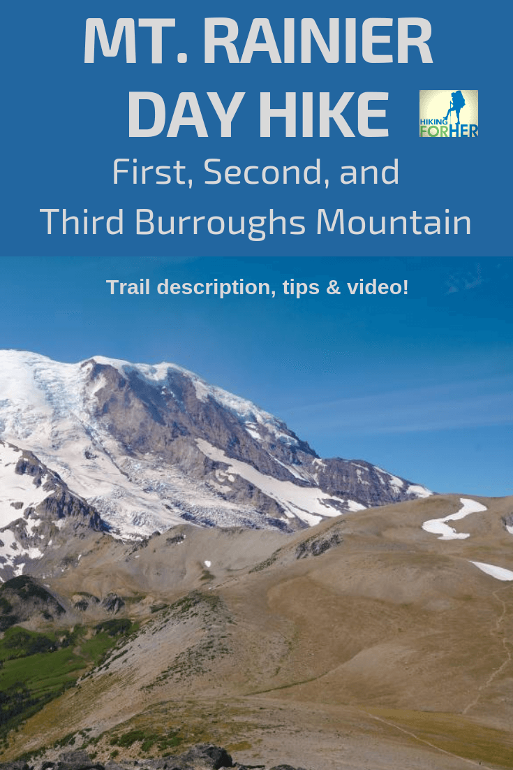Check out Hiking For Her's trail description and video of the First, Second and Third Burroughs Mountain hike at Mount Rainier. #mountrainier #bestrainierhiking #mtrainier #hikingforher #dayhikes
