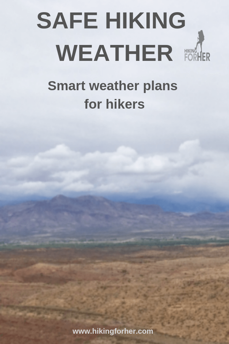 Have a safe weather plan for your hike with these trailworthy tips from Hiking For Her. #hikingsafety #hiking #backpacking #femalehikers #womenhikers #outdoorsafety #lightningsafety