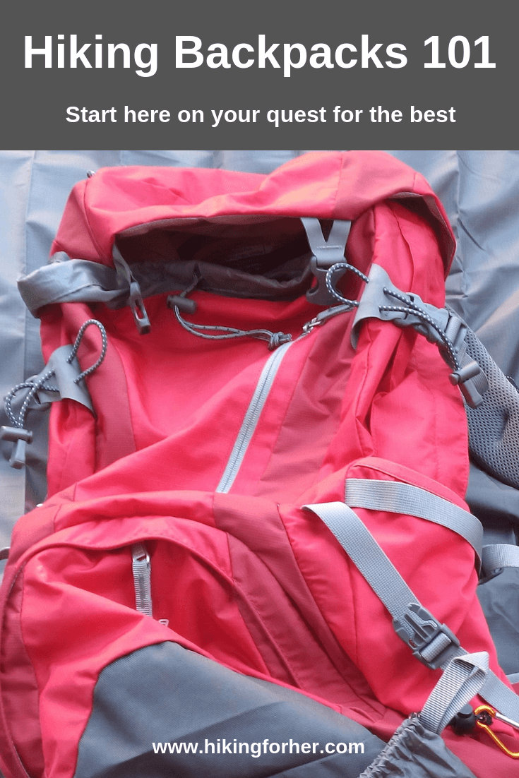 Looking for a great backpack for hiking? Use these backpack 101 tips from Hiking For Her. #backpack #backpacking #hiking #hikinggear #bestbackpack #backpacks101 #beginnerhiker #womensbackpack