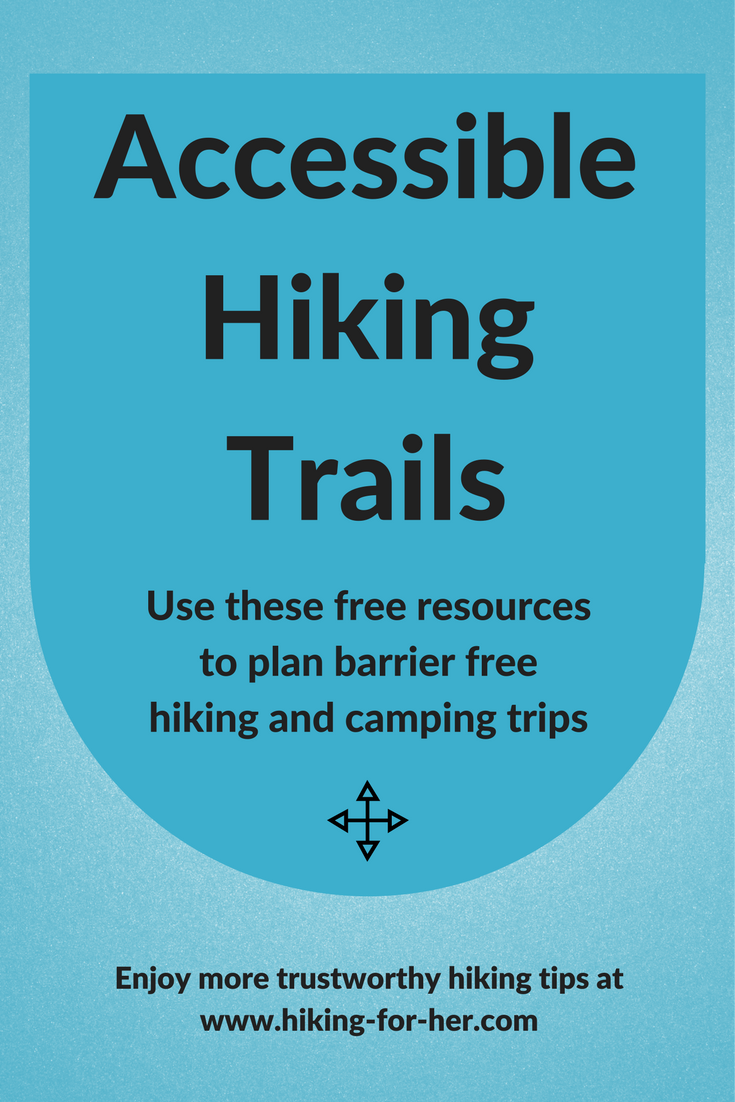 Planning a hiking or camping trip but need wheelchair or stroller accessible trails? Use these free resources from Hiking For Her to make sure everyone enjoys equal access to the great outdoors.