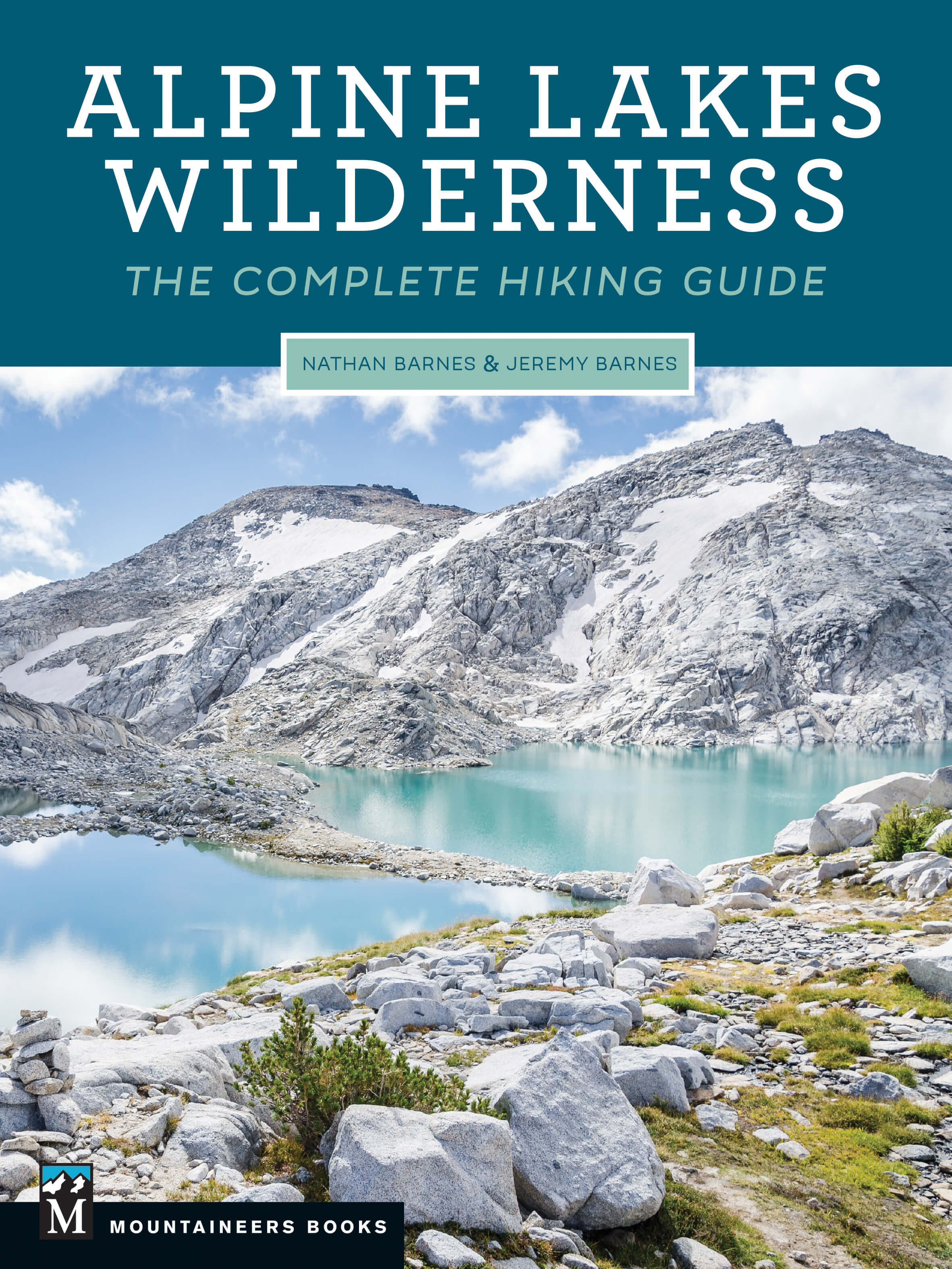 Cover of Alpine Lakes Wilderness: The Complete Hiking Guide showing an icy blue alpine lake surrounded by rocky alpine terrain