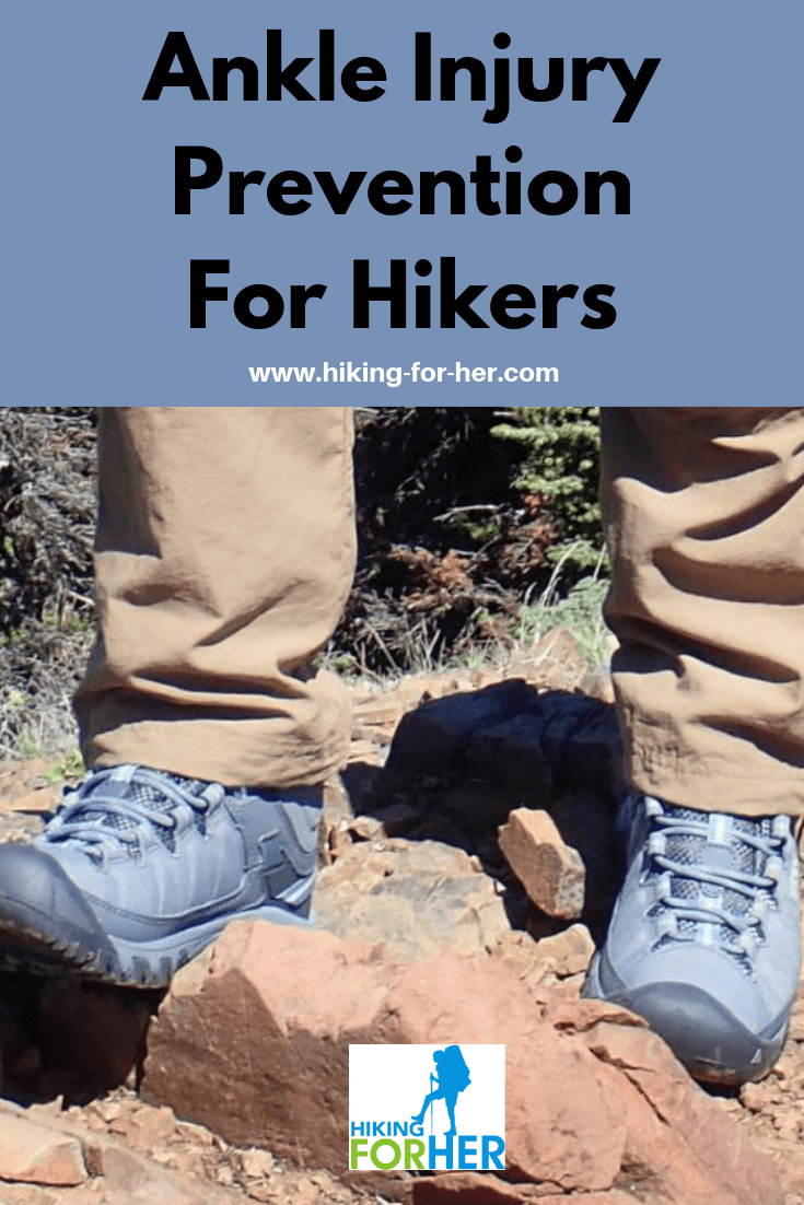 Protect your ankles from injury on a hike with these Hiking For Her tips. #hike #hikinginjury #hikingsafety #ankleprotection #ankleinjury