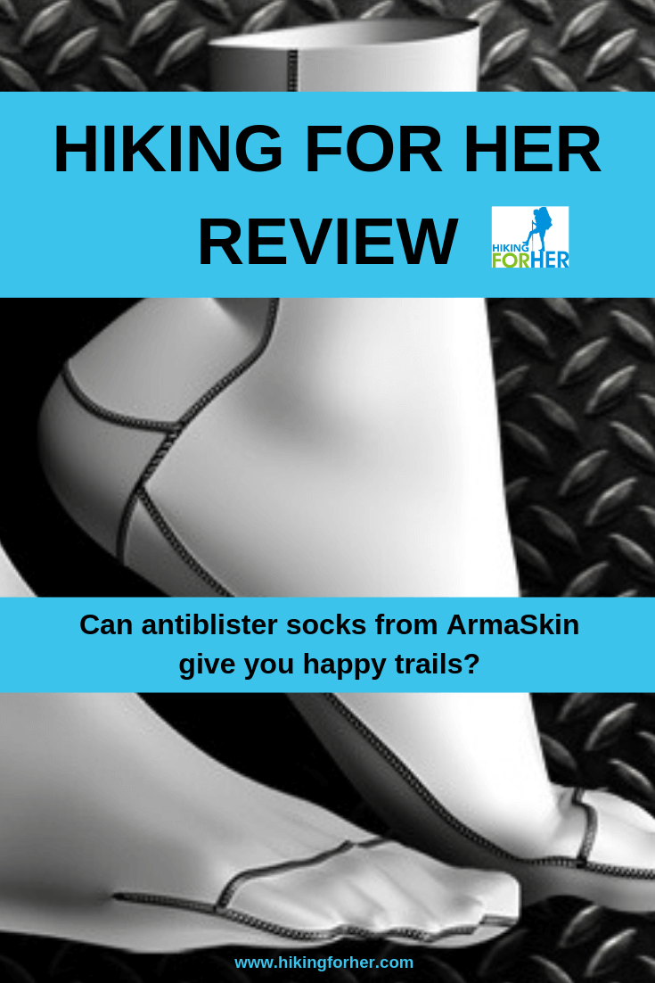 Blisters plague hikers, but they don't have to. Read Hiking For Her's review of antiblister Armaskin socks. #blisters #antiblistersocks #Armaskinreview #hikers #backpacking #hiking #nomoreblisters