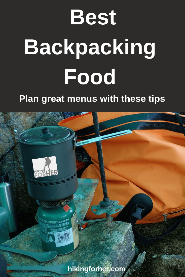Best backpacking food tips served up for your hiking menus, from Hiking For Her. #backpackingfood #backpacking #hiking #hikingwomen #backpackmenus #whattoeatonahike #backpackingmeals