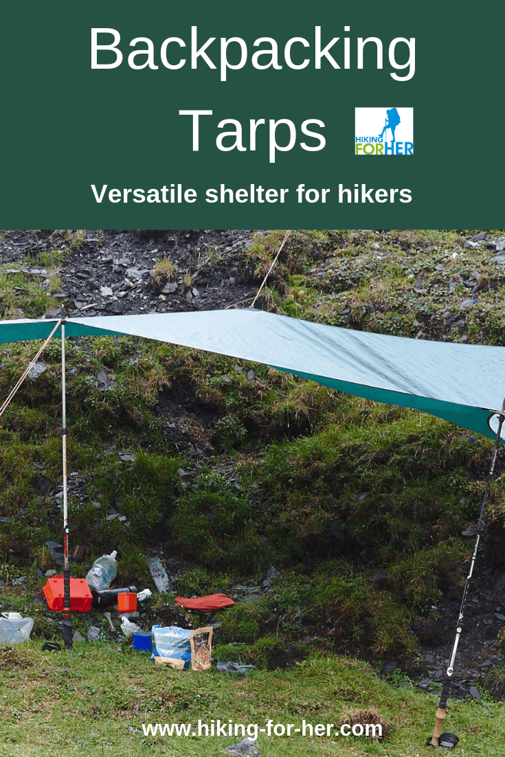 A backpacking tarp shelter or a tent? Read Hiking For Her's take on hiking tarps. #tarps #backpacking #backpackinggear #backpackingtarap #hiking #tarpshelter
