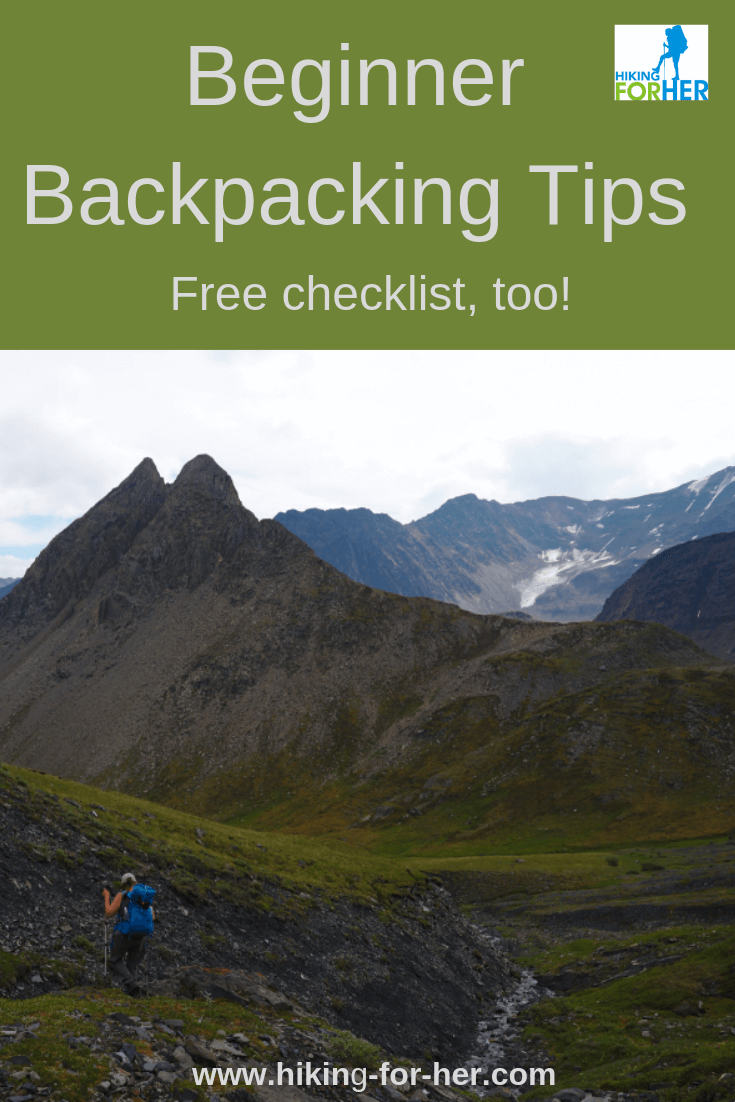 If you're starting out as a backpacker, you need these beginner backpacking tips from Hiking For Her. #backpacking #beginnerbackpackers #backpacking tips #hiking #gearchecklist