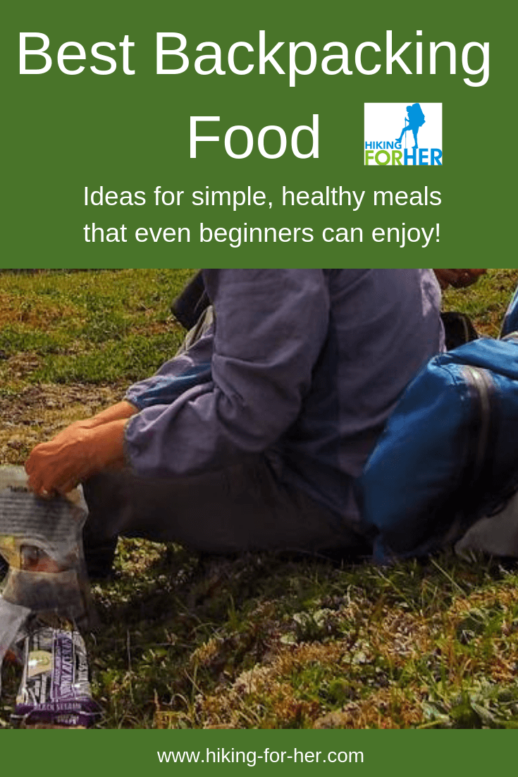 The best backpacking food ideas for simple, healthy and delicious meals on the trail can be found at Hiking For Her. #backpacking #backpackingmeals #hikingfood #backpackingmenu #hikingfoodideas