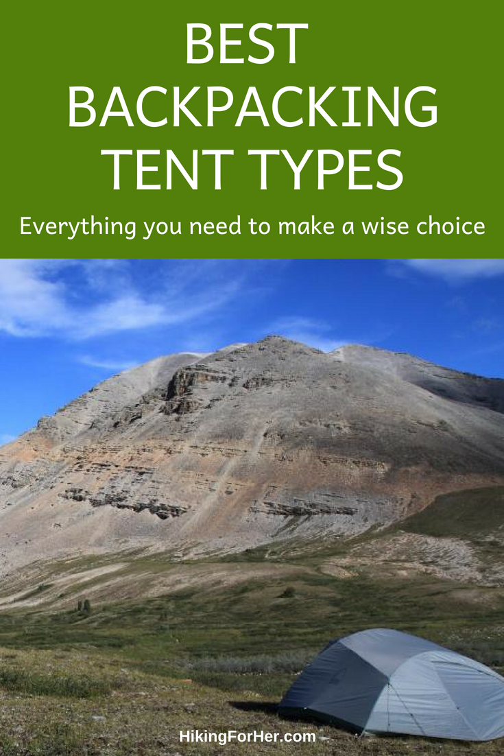 The best backpacking tent types give you different features. Know what you're looking for, with these Hiking For Her tips. #backpackingtents #tents #hiking #outdoorgear