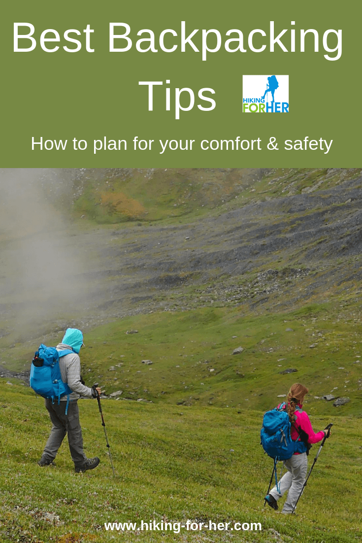 Hiking For Her's essential guide to planning a backpacking trip, with best tips for food, shelter, and more. #backpacking #bestbackpackingtips #femalebackpackers #womenbackpacking