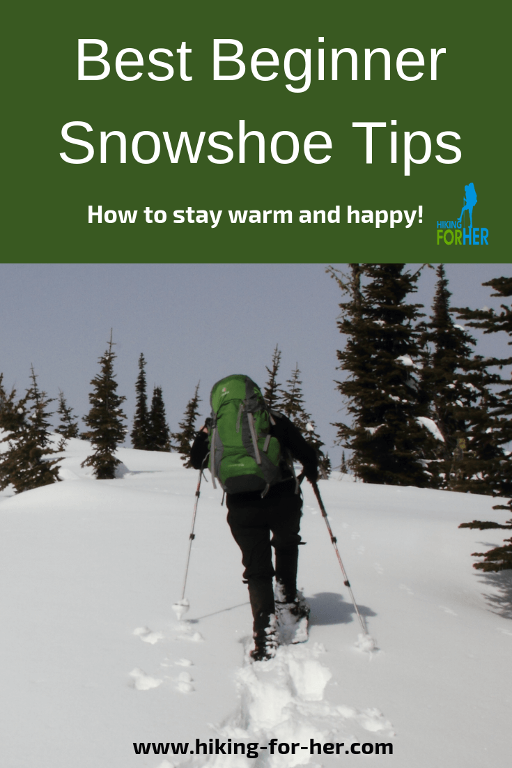 The best snowshoe tips from Hiking For Her keep you safe and happy on a winter hike. #snowshoe #snowshoetips #winterhikes #hiking #snowshoesafety #howtosnowshoe
