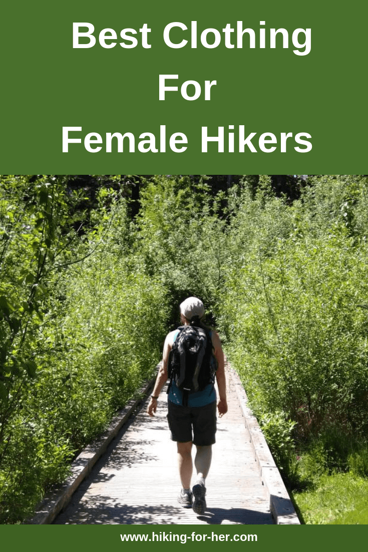 What to wear hiking? The best clothing for female hikers, from Hiking For Her. #hikingclothing #activeclothing #activewear #backpacking #besthikingclothing