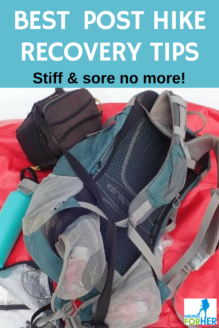 Stiff, sore muscles after a hike are no fun. Use these Hiking For Her post hike recovery tips to get yourself back on the trail quickly. #hiking #backpacking #hikingtips #workoutrecovery #soremuscles