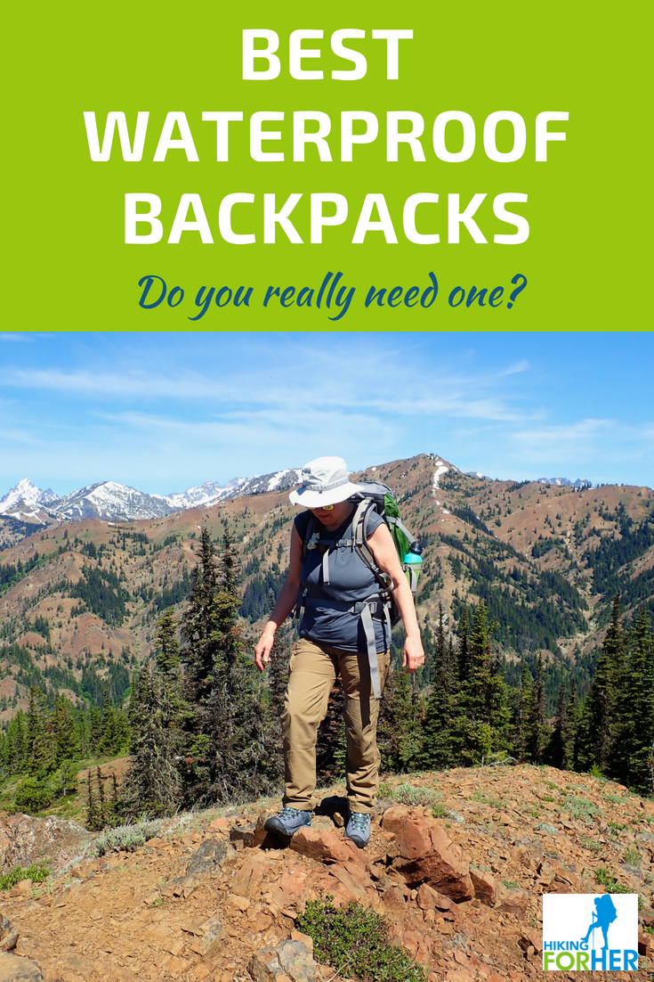 When do you really need a waterproof backpack? Find out at Hiking For Her! #backpacking #backpacks #hikinggear #waterproofpacks #besthikingbackpack