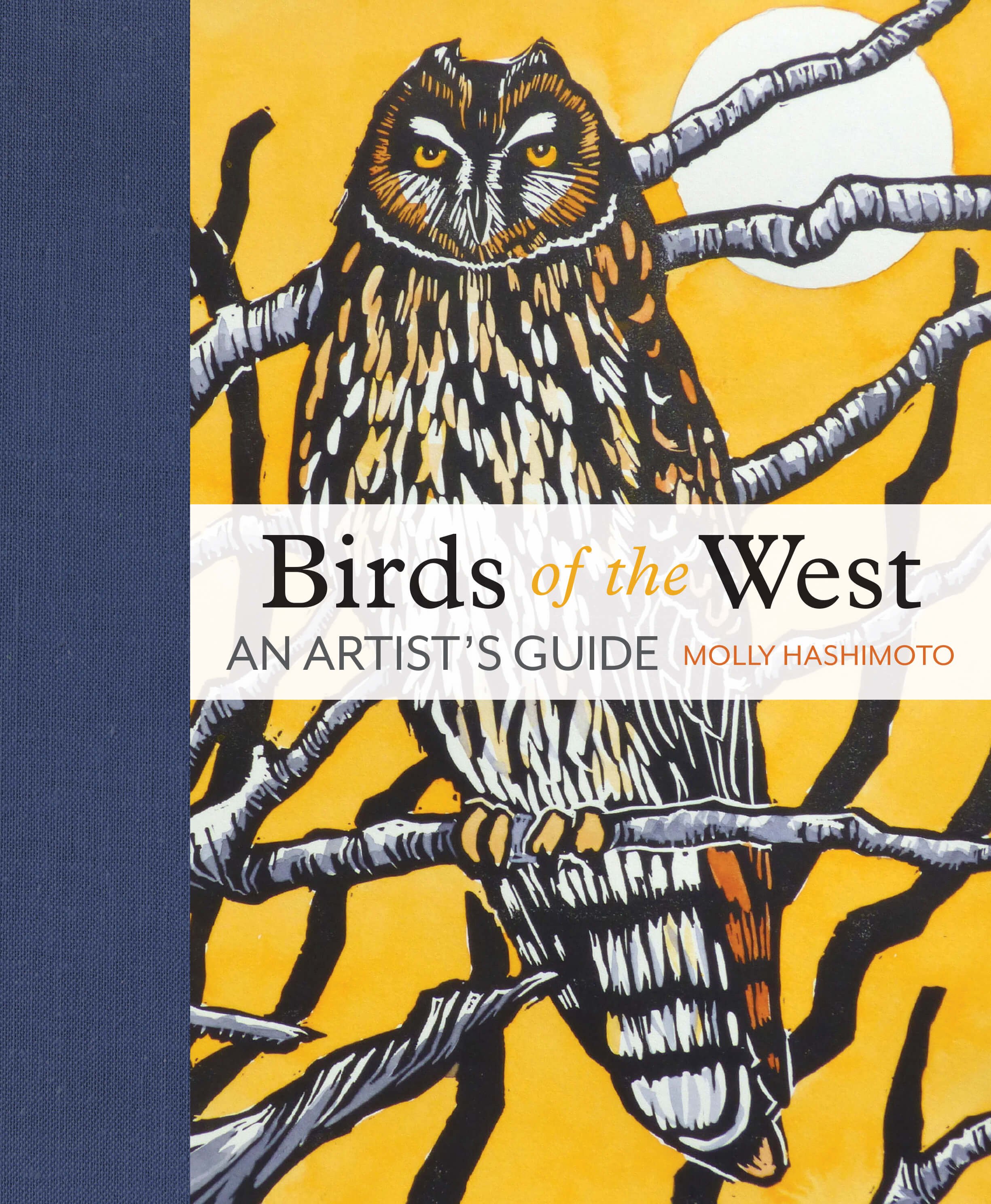 Cover of Birds of the West: An Artist's Guide by Molly Hashimoto