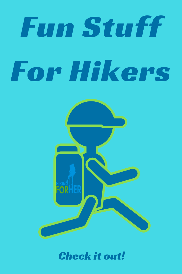 Hiking is fun! Make it even more entertaining with these Hiking For Her ideas for fun stuff for hikers. #hike #hikingfun #outdoorfun #hiking #backpacking