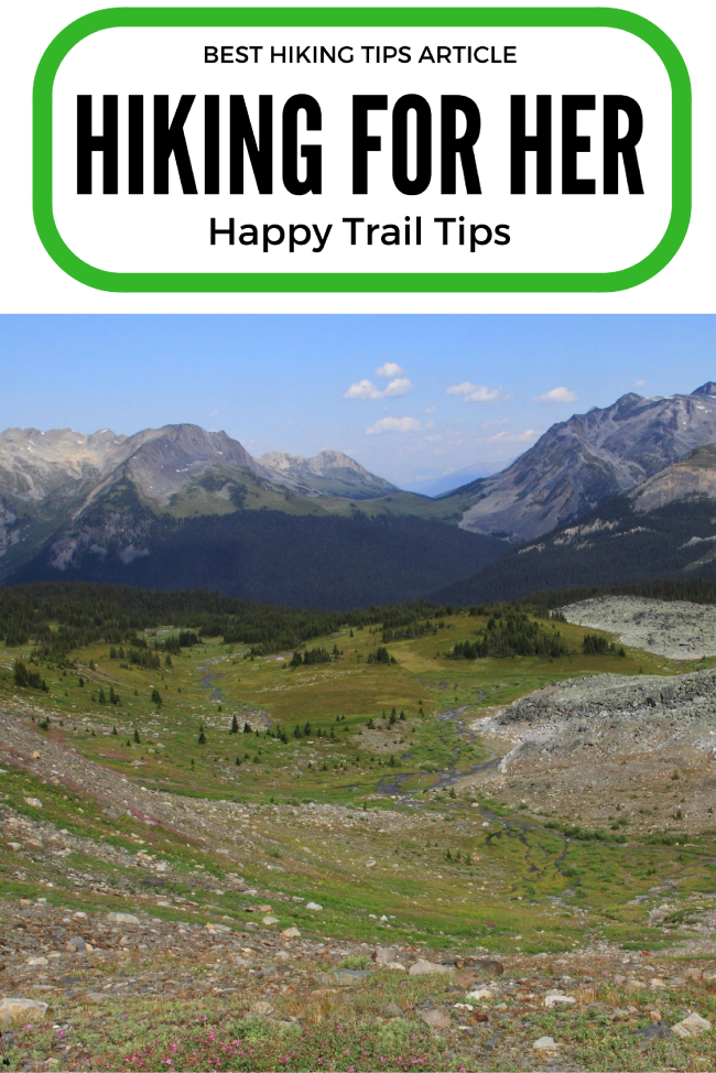 Don't hit the trail without hiking advice that you can trust: decades of trail experience to keep you safe and comfortable on a hike. #hike #backpacking #hikingtips #womenhikers