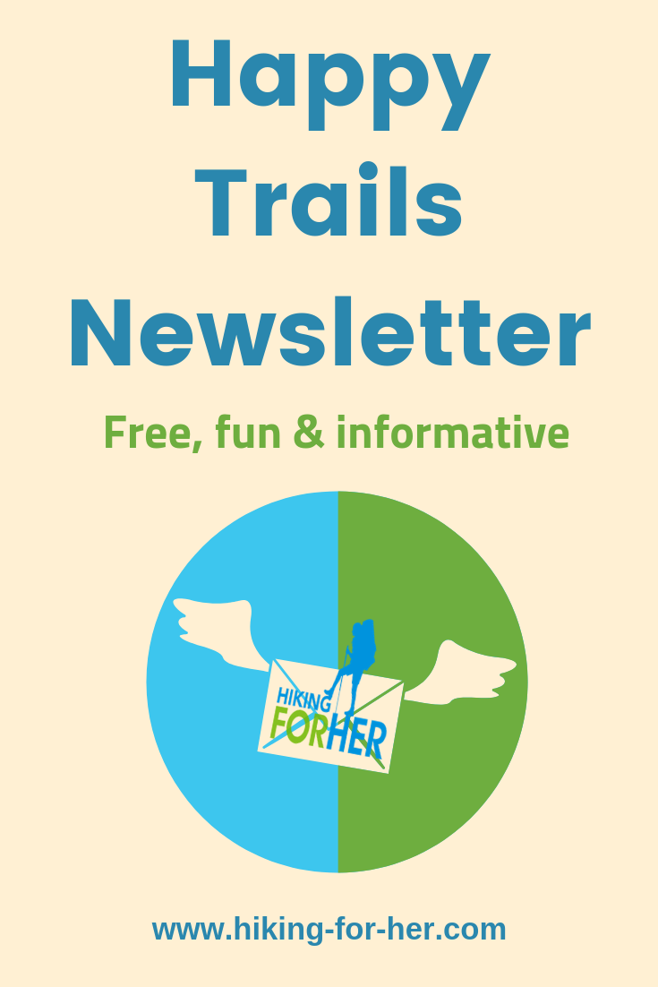 Hiking For Her offers a free monthly newsletter filled with all things hiking: gear reviews, hiking tips, trail news and more. #hike #hiking #hikingtips