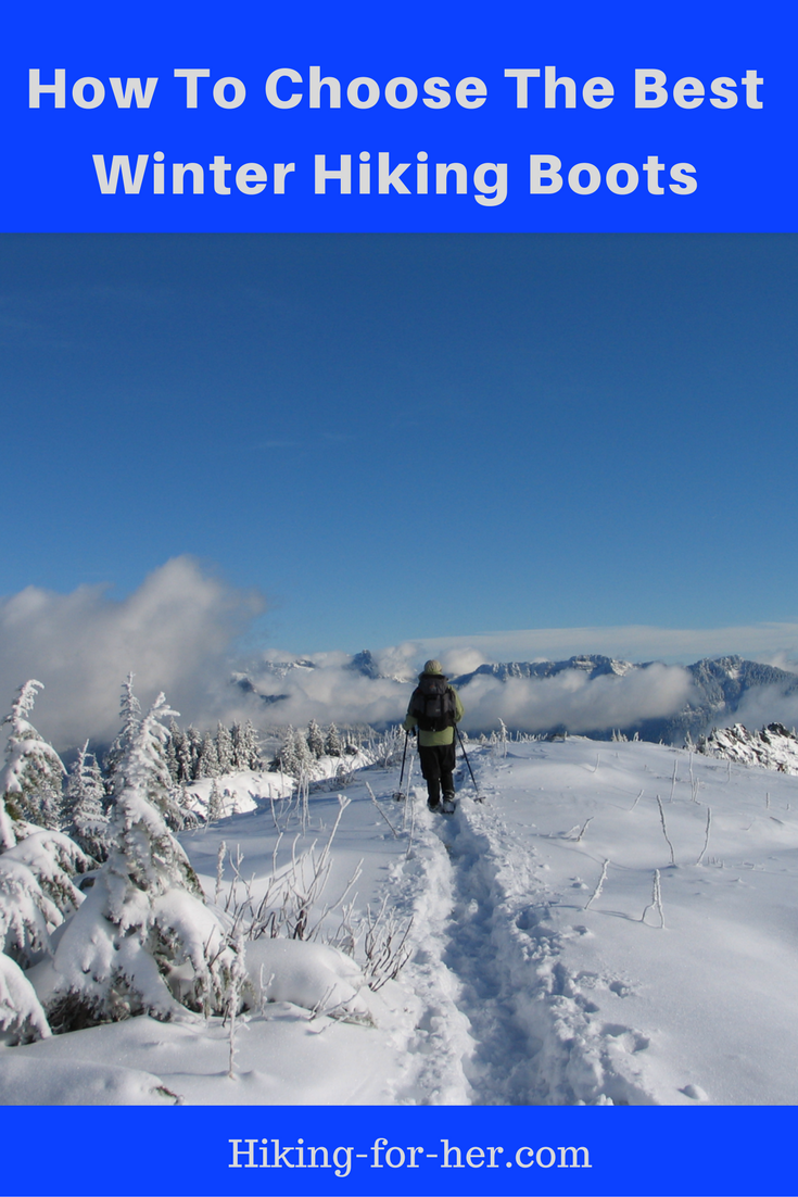 The best winter hiking boots will be different than your favorite boots for summer hikes. Take a look at how to choose a perfect pair of winter hiking boots at Hiking For Her.