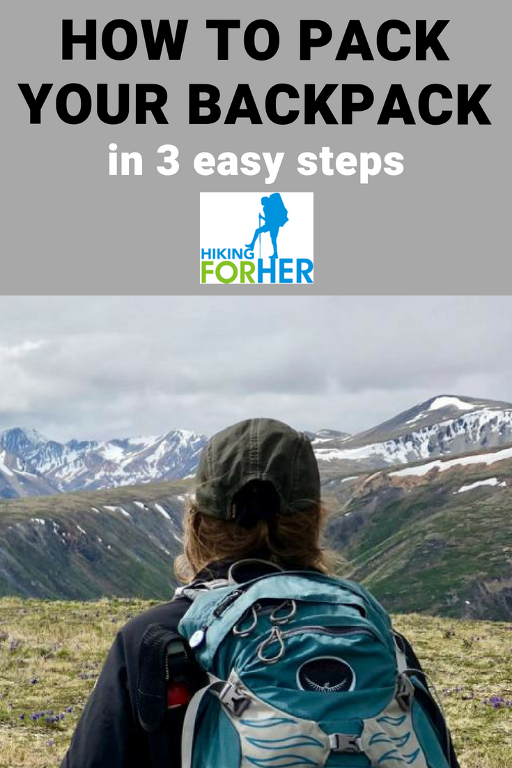 Wondering how to pack your backpack for peak efficiency and balance? These Hiking For Her tips will help! #backpacking #hiking #backpacktips