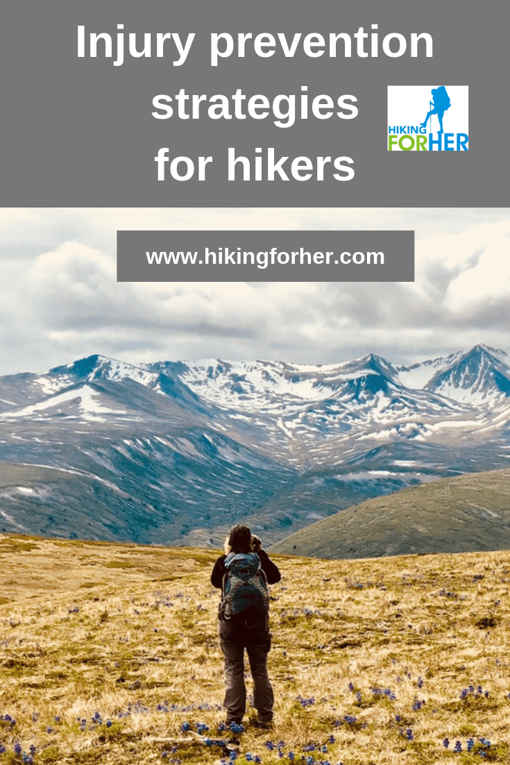 Take good care of your hiking body with these injury prevention tips for hikers #preventinjury #hiking #hikers #backpacking #hikinginjuries #hikingsafety #womenhikers #hikingselfcare