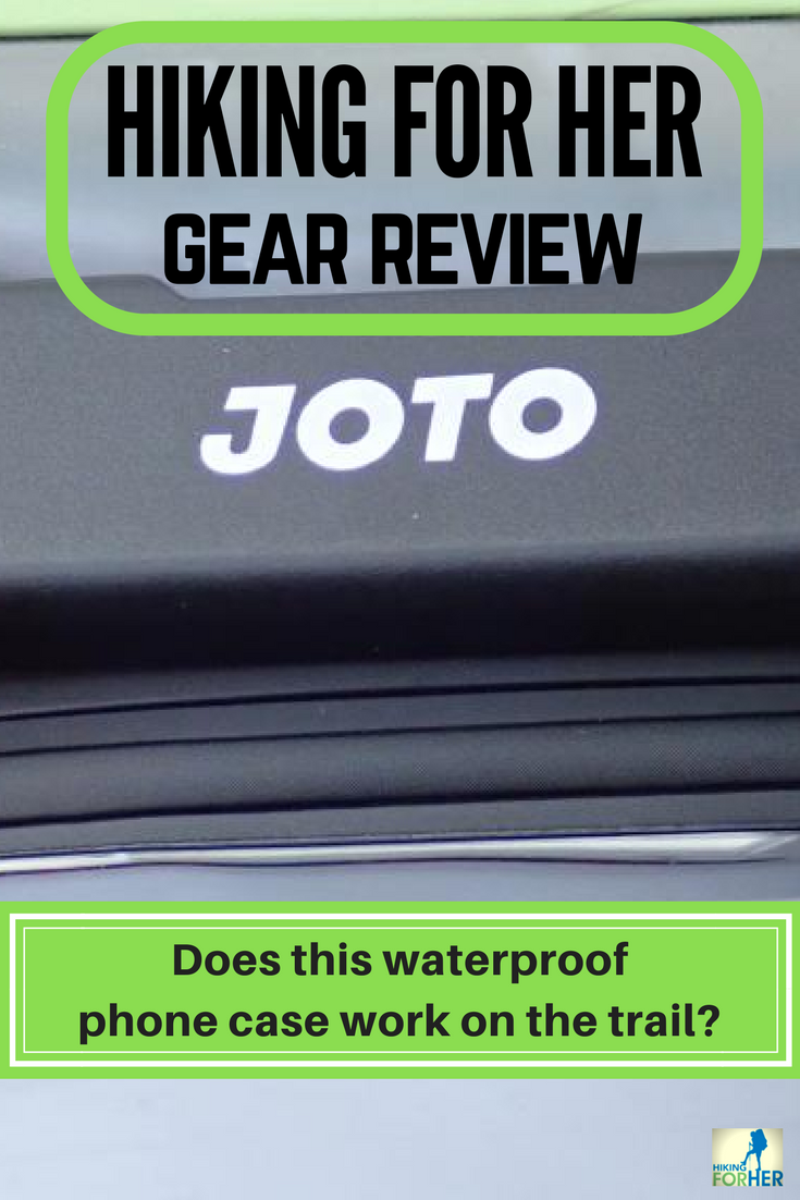 Need a waterproof case for your phone on a hike? Hiking For Her reviews one from Joto. #hike #backpacking #waterproofphonecase #hikingforher #gearreview