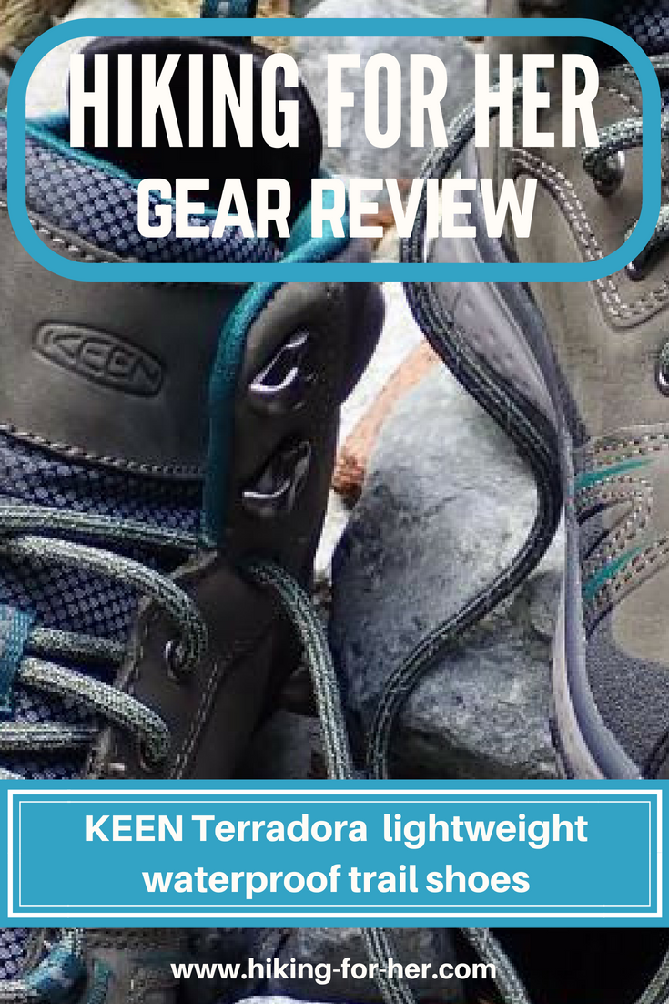 This Hiking For Her review of Keen's Terradora lightweight waterproof leather trail shoe will help you decide if these are the best pair for you. #hikingboots #hikinggear #backpacking #keenboots