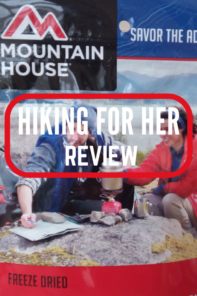 This Mountain House freeze dried backpacking and camping food review from Hiking For Her dishes out the tasty details! #backpackingfood #mountainhouse #dehydratedfood #survivalfood