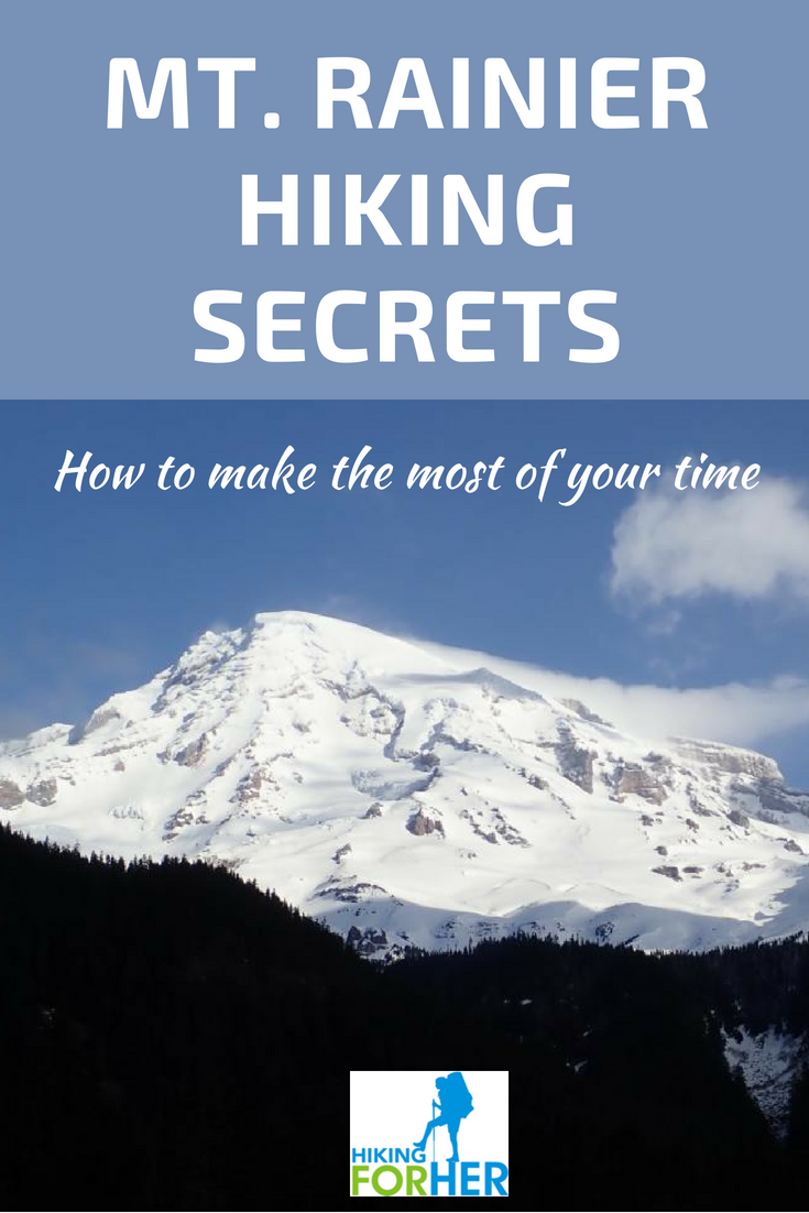 Mount Rainier is a premier hiking destination. Make the most of your time with these Hiking For Her tips. #hiking #mountrainier #dayhikemtrainier