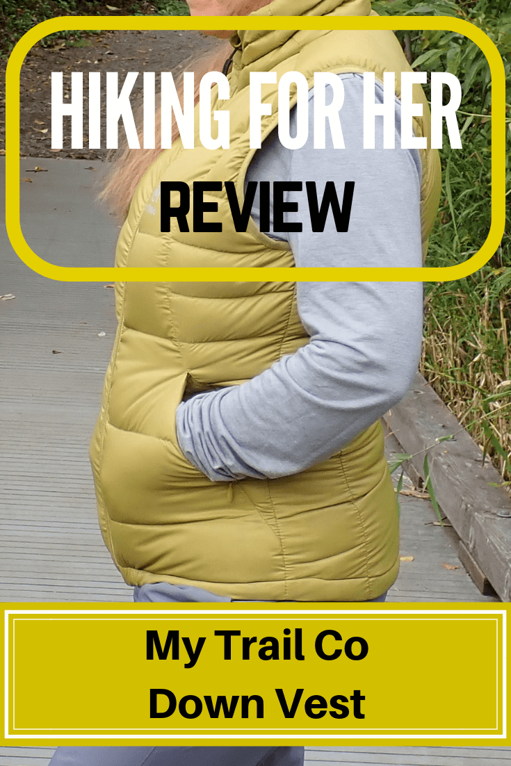 Down vests are great layering pieces for chilly hiking trails. Hiking For Her reviews the My Trail Co women's hiking vest, giving you all the details. #vest #downvest #hikingclothing #hike #hiking